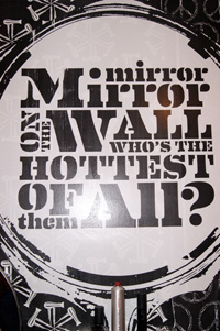 Mirror Mirror on The Wall Who's The Hottest Of Them All
