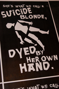 Suicide Blonde Dyed By Her Own Hand